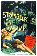 Strangler of the Swamp (Strangler of the Swamp)
