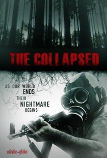 The Collapsed - Poster / Capa / Cartaz - Oficial 1