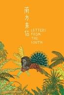 Cartas do Sul (Nan fang lai xin)