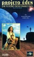Projeto Éden - Um Futuro Desconhecido (Earth 2: First Contact)