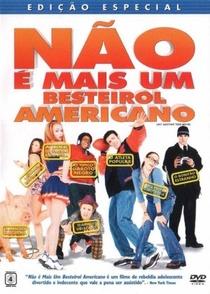 Não é Mais um Besteirol Americano - Poster / Capa / Cartaz - Oficial 3