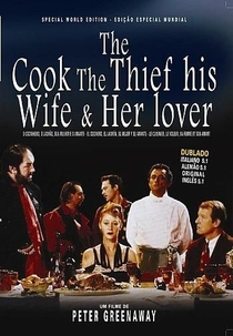 O Cozinheiro, o Ladrão, sua Mulher e o Amante - Poster / Capa / Cartaz - Oficial 7