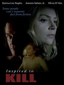 Inspired to Kill - Poster / Capa / Cartaz - Oficial 1