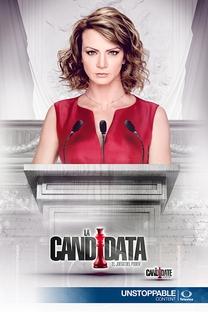 La Candidata - Poster / Capa / Cartaz - Oficial 1