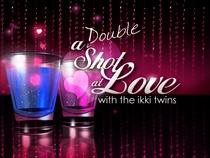 A Double Shot at Love - Poster / Capa / Cartaz - Oficial 1