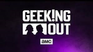Geeking Out (1ª Temporada) (Geeking Out (1st Season))