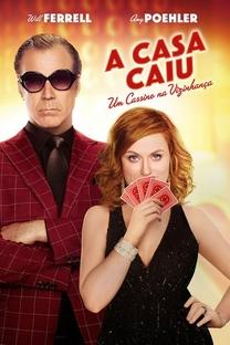 A Casa Caiu - Um Cassino na Vizinhança - Poster / Capa / Cartaz - Oficial 5
