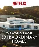As Casas Mais Extraordinárias do Mundo (1ª Temporada) (The World's Most Extraordinary Homes (Season 1))