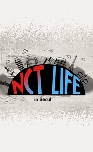 NCT LIFE in Seoul - Poster / Capa / Cartaz - Oficial 1