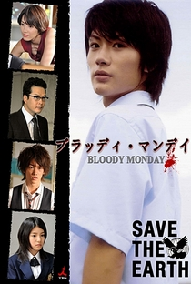 Bloody Monday (1ª Temporada) - Poster / Capa / Cartaz - Oficial 4