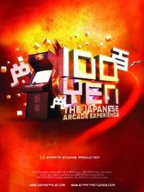 100 Yen: The Japanese Arcade Experience - Poster / Capa / Cartaz - Oficial 1