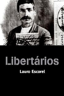 Libertários - Poster / Capa / Cartaz - Oficial 1