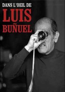 No Olho de Luis Buñuel - Poster / Capa / Cartaz - Oficial 1