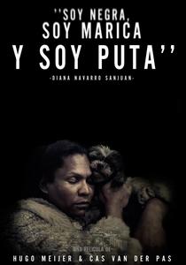 Soy Negra, Soy Marica y Soy Puta - Poster / Capa / Cartaz - Oficial 1