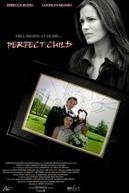 A Criança Perfeita (Perfect Child)