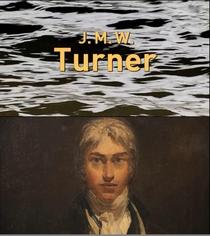 J.M.W. Turner - Poster / Capa / Cartaz - Oficial 1