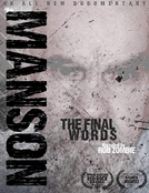 Charles Manson: The Final Words (Charles Manson: The Final Words)