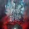 O horror, o horror...: Ainda estamos aqui - 2015