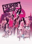 Super Shore (1ª temporada) (Super Shore)