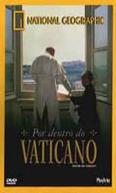 Por Dentro do Vaticano (National Geographic Video: Inside the Vatican)