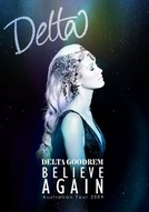 Delta Goodrem: Believe Again - Australian Tour (Delta Goodrem: Believe Again - Australian Tour)