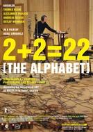 2+2=22 [The Alphabet] (2+2=22 [The Alphabet])