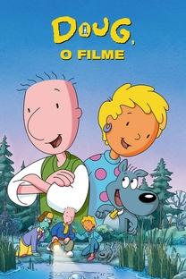 Doug - O Filme - Poster / Capa / Cartaz - Oficial 1
