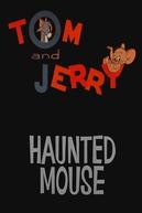 Rato Assombrado (Haunted Mouse)