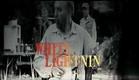WHITE LIGHTNIN' TRAILER