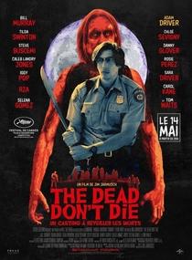 Os Mortos Não Morrem - Poster / Capa / Cartaz - Oficial 7