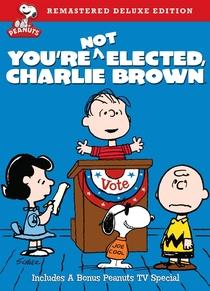 Você Não Foi Eleito, Charlie Brown - Poster / Capa / Cartaz - Oficial 3