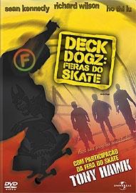 Deck Dogz: Feras do Skate - Poster / Capa / Cartaz - Oficial 1
