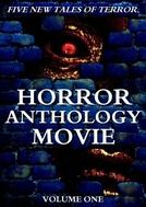 Horror Anthology Movie Volume 1 (Horror Anthology Movie Volume 1)