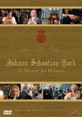 Johann Sebastian Bach – O Mestre da Música - Poster / Capa / Cartaz - Oficial 1