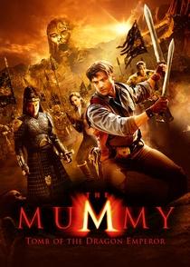 A Múmia: Tumba do Imperador Dragão - Poster / Capa / Cartaz - Oficial 5