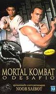 Mortal Kombat - O Desafio (Mortal Kombat - The Challenge)