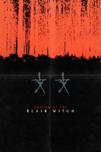 Shadow of the Blair Witch - Poster / Capa / Cartaz - Oficial 1