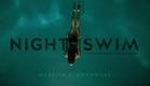 NIGHT SWIM (presented by Eli Roth + CrypTV) - horror thriller short film