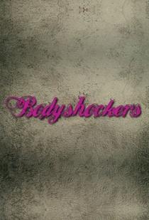 Bodyshockers - Poster / Capa / Cartaz - Oficial 1