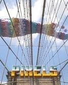 Pixels (Pixels)