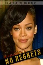 Rihanna: No Regrets - Poster / Capa / Cartaz - Oficial 1