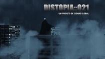 Distopia 021 - Poster / Capa / Cartaz - Oficial 1