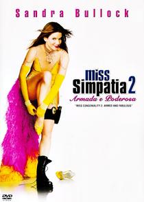 Miss Simpatia 2: Armada e Poderosa - Poster / Capa / Cartaz - Oficial 1