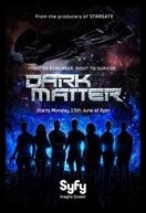 Dark Matter (1ª Temporada) (Dark Matter (Season 1))