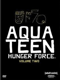 Aqua Teen: O Esquadrão Força Total - 2° Temporada - Poster / Capa / Cartaz - Oficial 1