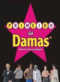 Primeiro as Damas - Poster / Capa / Cartaz - Oficial 1