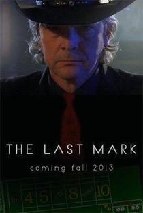 The Last Mark - Poster / Capa / Cartaz - Oficial 1