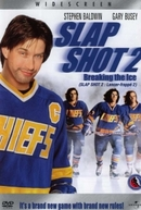 Vale Tudo 2 - Quebrando o Gelo (Slap Shot 2: Breaking the Ice)