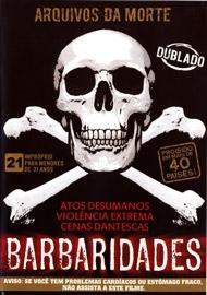 Arquivos da Morte - Barbaridades - Poster / Capa / Cartaz - Oficial 1