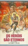 Os Heróis São Eternos (No Dead Heroes)